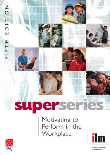 Motivating to Perform in the Workplace book cover