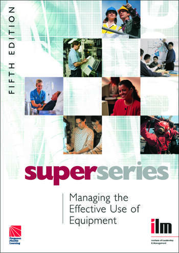 Managing the Effective Use of Equipment book cover