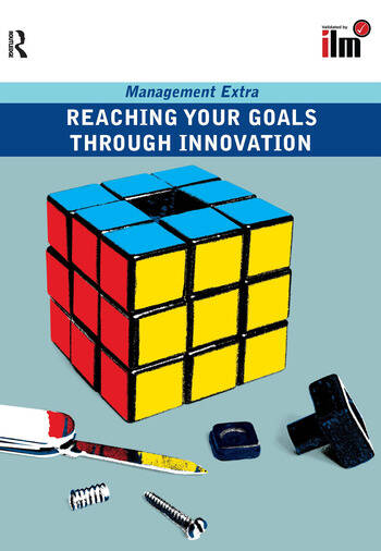 Reaching Your Goals Through Innovation book cover