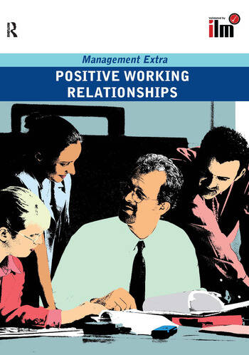 Positive Working Relationships Revised Edition book cover