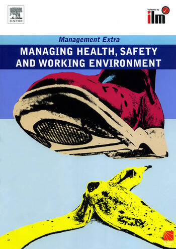 Managing Health, Safety and Working Environment Revised Edition book cover