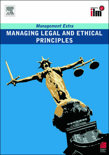 Managing Legal and Ethical Principles Revised Edition book cover