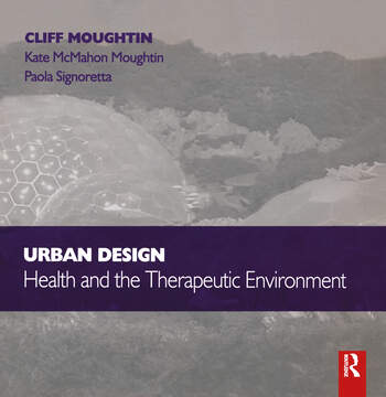 Urban Design: Health and the Therapeutic Environment book cover