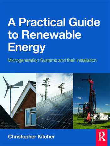 A Practical Guide to Renewable Energy Microgeneration systems and their Installation book cover