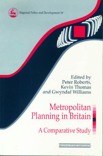 Metropolitan Planning in Britain A Comparative Study book cover