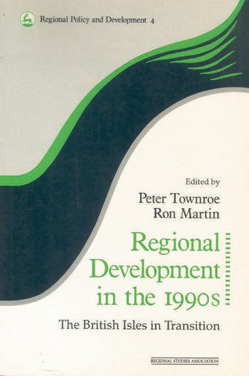 Regional Development in the 1990s The British Isles in Transition book cover