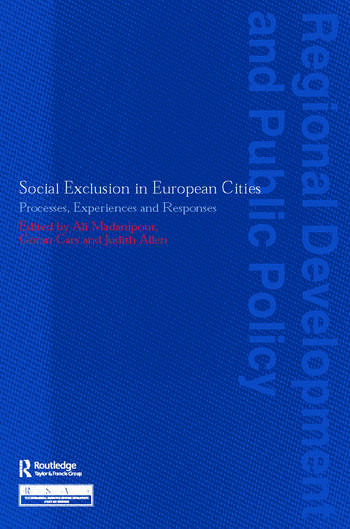 Social Exclusion in European Cities Processes, Experiences and Responses book cover