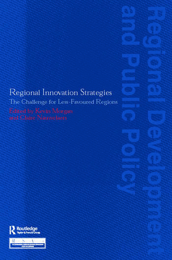 Regional Innovation Strategies The Challenge for Less-Favoured Regions book cover