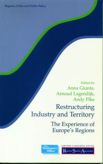 Restructuring Industry and Territory The Experience of Europe's Regions book cover