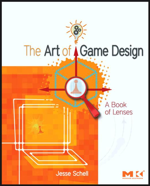 The Art of Game Design A book of lenses book cover