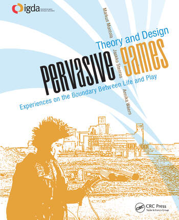Pervasive Games Theory and Design book cover