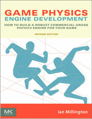 Game Physics Engine Development How to Build a Robust Commercial-Grade Physics Engine for your Game book cover