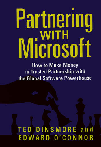Partnering with Microsoft How to Make Money in Trusted Partnership with the Global Software Powerhouse book cover