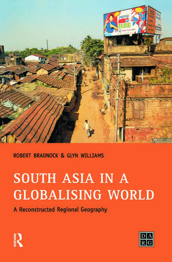 South Asia in a Globalising World A Reconstructed Regional Geography book cover