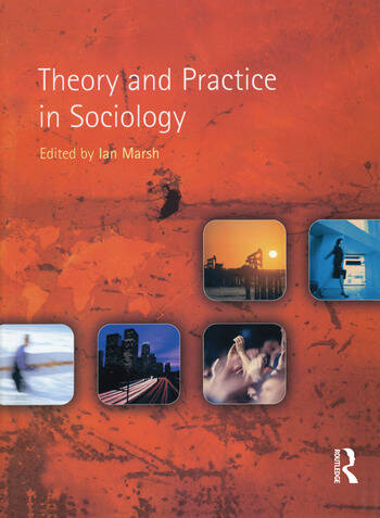 Theory and Practice in Sociology book cover