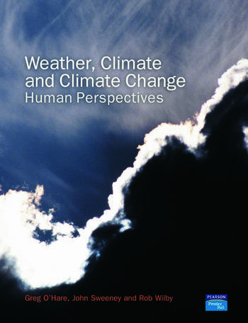 Weather, Climate and Climate Change Human Perspectives book cover