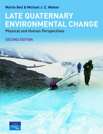 Late Quaternary Environmental Change Physical and Human Perspectives book cover