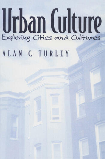 Urban Culture Exploring Cities and Cultures book cover