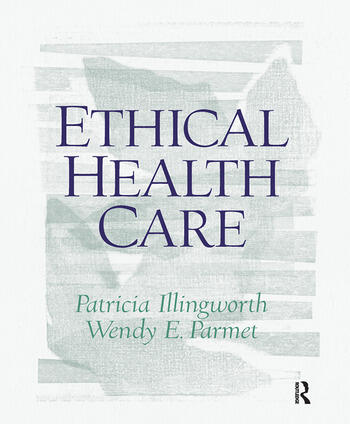 Ethical Health Care book cover