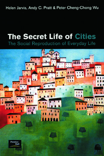 The Secret Life of Cities Social reproduction of everyday life book cover