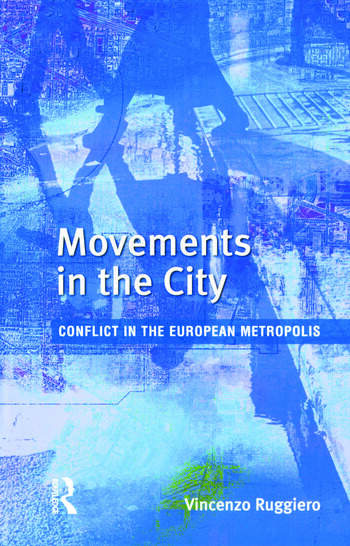 Movements in the City Conflict in the European Metropolis book cover