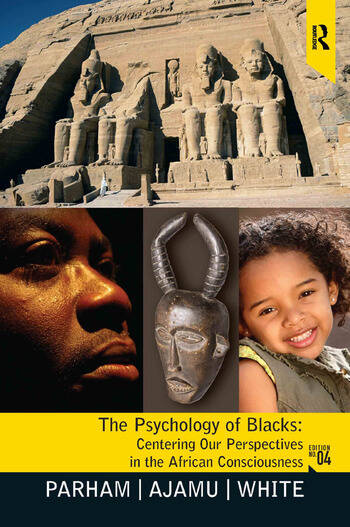 Psychology of Blacks Centering Our Perspectives in the African Consciousness book cover