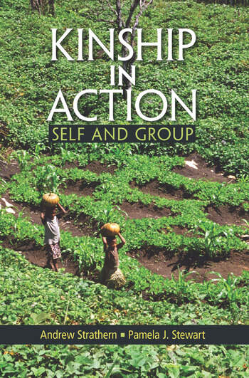 Kinship in Action Self and Group book cover