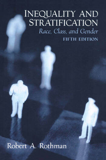 Inequality and Stratification Race, Class, and Gender book cover