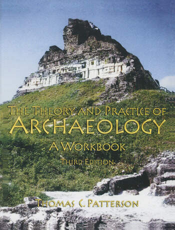 Theory and Practice of Archaeology A Workbook book cover