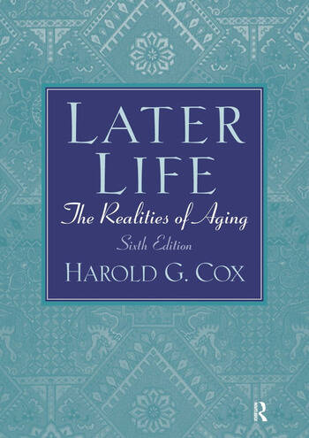 Later Life The Realities of Aging book cover