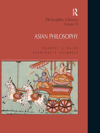 Philosophic Classics: Asian Philosophy, Volume VI book cover