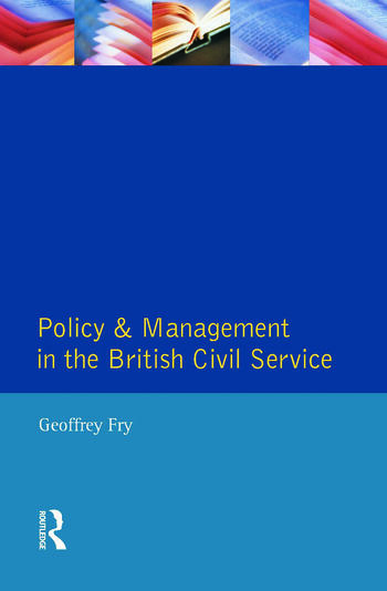 Policy & Management British Civil Servic book cover