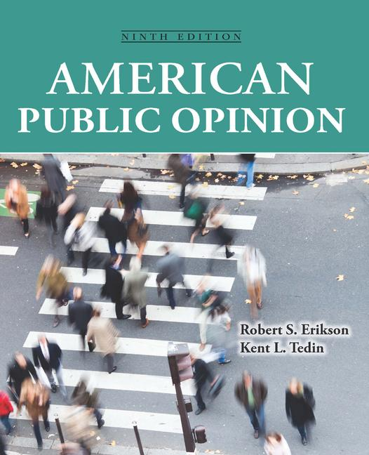 American Public Opinion Its Origins, Content and Impact book cover