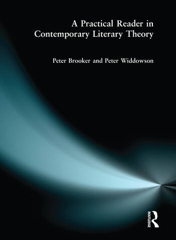 A Practical Reader in Contemporary Literary Theory book cover