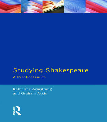 Studying Shakespeare A Practical Introduction book cover
