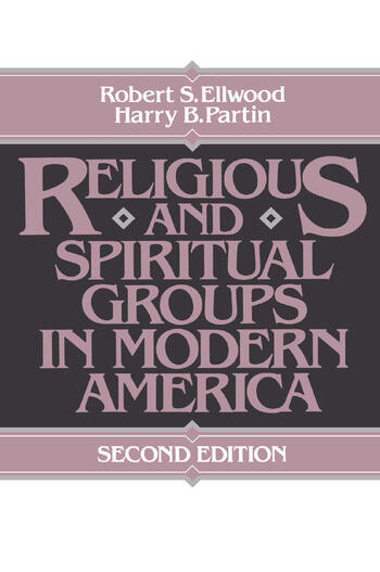 Religious and Spiritual Groups in Modern America book cover