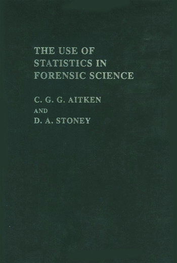 The Use Of Statistics In Forensic Science book cover