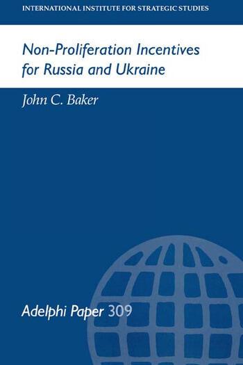 Non-Proliferation Incentives for Russia and Ukraine book cover