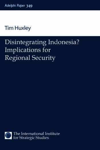 Disintegrating Indonesia? Implications for Regional Security book cover