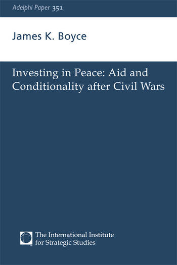 Investing in Peace Aid and Conditionality after Civil Wars book cover