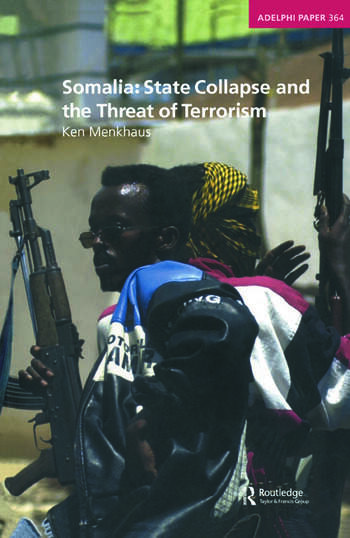 Somalia: State Collapse and the Threat of Terrorism book cover
