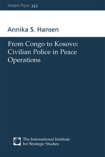 From Congo to Kosovo Civilian Police in Peace Operations book cover