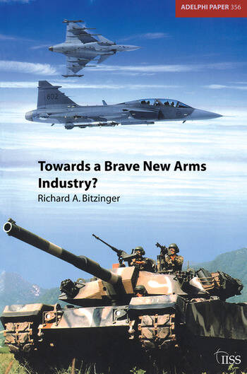 Towards a Brave New Arms Industry? book cover