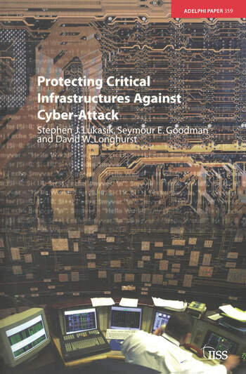 Protecting Critical Infrastructures Against Cyber-Attack book cover