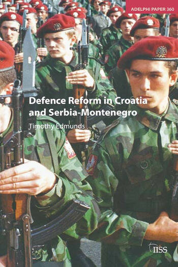 Defence Reform in Croatia and Serbia--Montenegro book cover