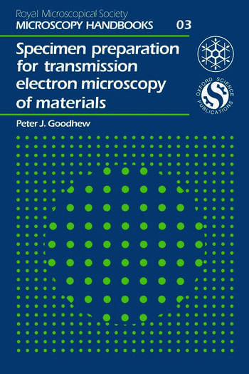 Specimen Preparation for Transmission Electron Microscopy of Materials book cover