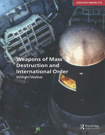 Weapons of Mass Destruction and International Order book cover