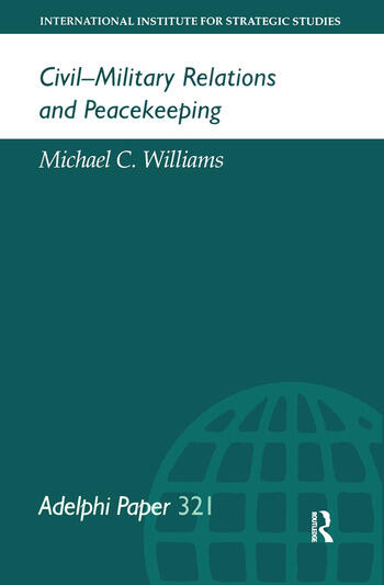Civil-Military Relations and Peacekeeping book cover