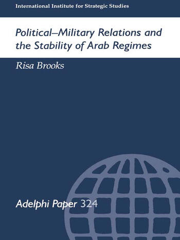 Political-Military Relations and the Stability of Arab Regimes book cover
