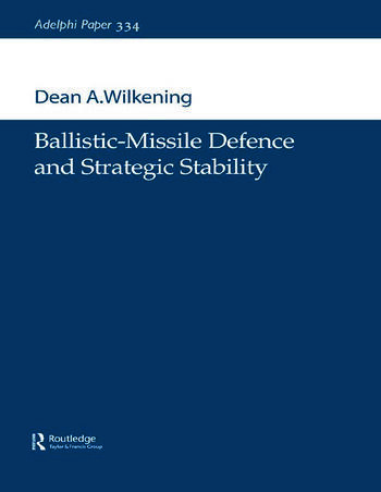 Ballistic-Missile Defence and Strategic Stability book cover